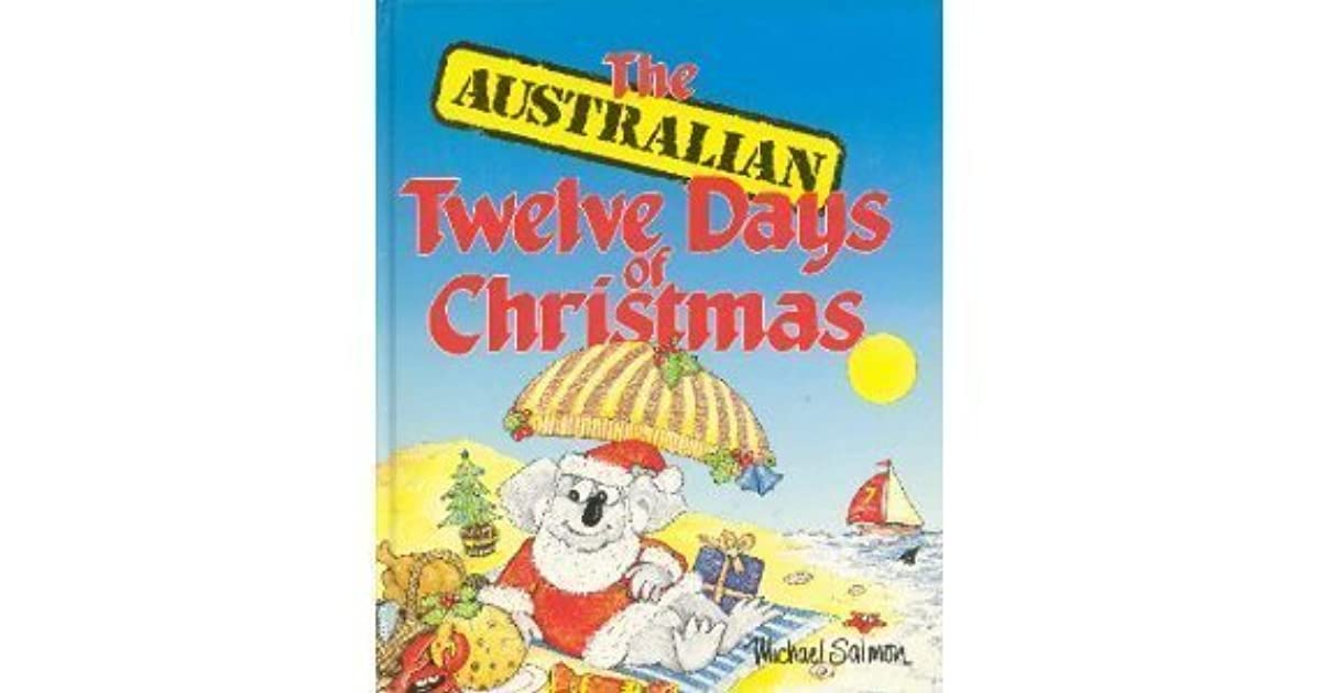 Twelve Days Of Christmas Book.The Australian Twelve Days Of Christmas By Michael Salmon