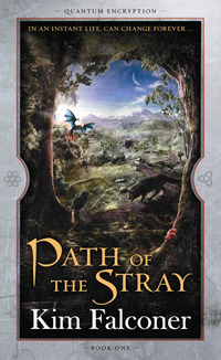 Path of the Stray (Quantum Encryption, #1)