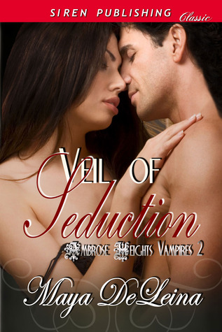 Veil of Seduction (Ambrose Heights Vampires, #2)