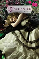 Enchanted (Woodcutter Sisters, #1)
