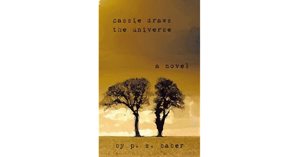 Ebook Cassie Draws The Universe By Ps Baber