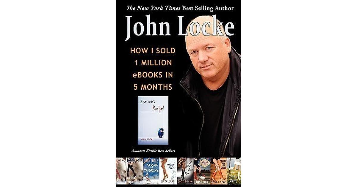 How I Sold 1 Million EBooks In 5 Months By John Locke