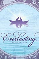 Everlasting (Everlasting, #1)