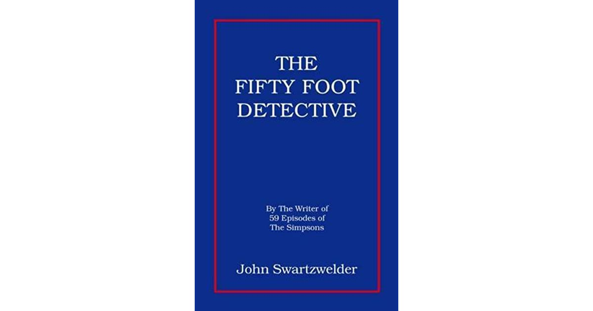 The Fifty Foot Detective