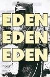 Eden, Eden, Eden
