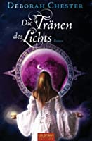 Die Tränen des Lichts (Pearls and the Crowns, #1)