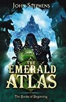 The Emerald Atlas (The Books of Beginning #1)