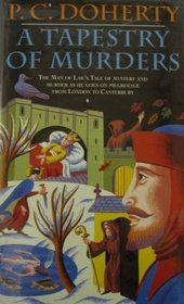 A Tapestry of Murders (Stories told on Pilgrimage from London to Canterbury, #2)