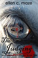 The Judging (The Corescu Chronicles #1)