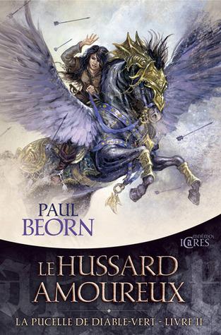 Le Hussard amoureux (La Pucelle de Diable-Vert #2) Paul Beorn