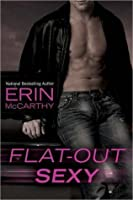 Flat-Out Sexy (Fast Track #1)