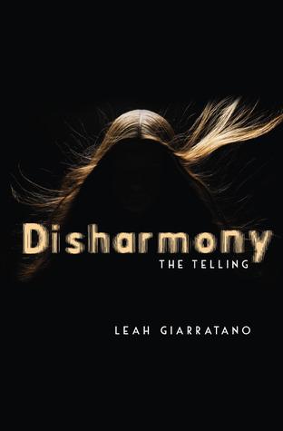 The Telling (Disharmony, #1)