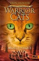 Warrior Cats - Die neue Prophezeiung 03. Morgenröte