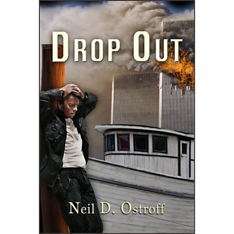 Read Drop Out By Neil D Ostroff