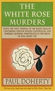 The White Rose Murders (Sir Roger Shallot, #1)