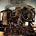 A Ministry of Peculiar Occurrences: Tales from the Archives, Collection 2