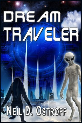 Read Dream Traveler The Imagination Series 3 By Neil D Ostroff