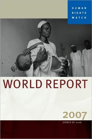 Human Rights Watch World Report 2007