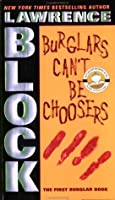 Burglars Can't Be Choosers (Rhodenbarr, #1)