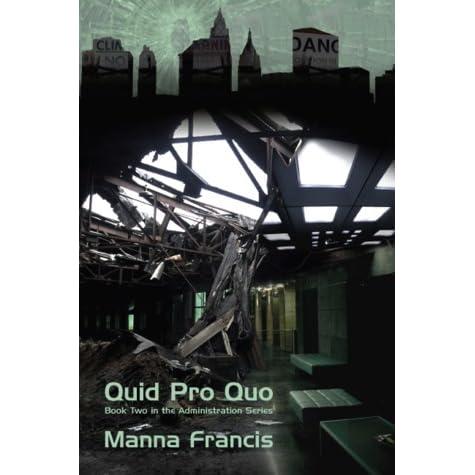 Quid Pro Quo (Administration Series Book 2)