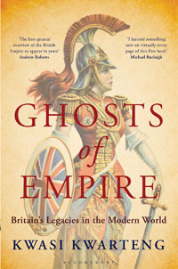 Ghosts of Empire Britain's Legacies in the Modern World