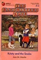 Kristy and the Snobs (The Baby-Sitters Club, #11)