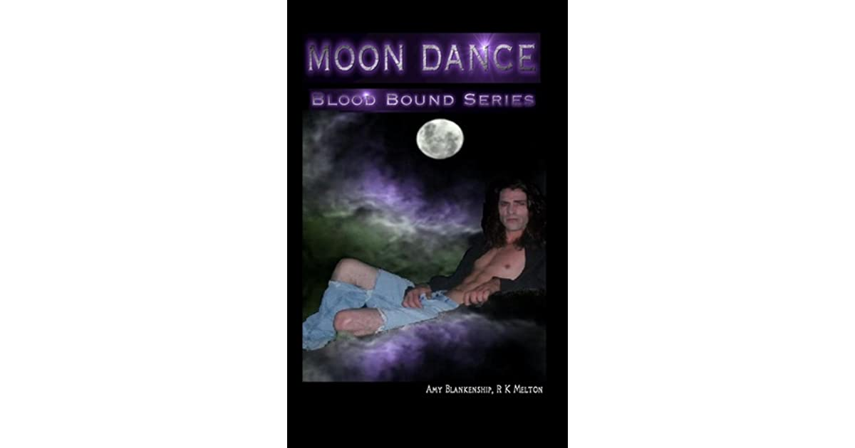 Moon dance blood bound 1 by amy blankenship fandeluxe Images