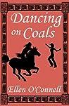 Dancing on Coals