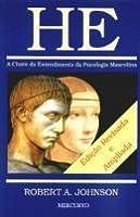 He - A Chave do Entendimento da Psicologia Masculina