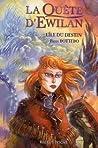 L'île du destin (La Quête d'Ewilan, #3)