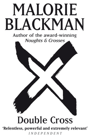 (Noughts and Crosses 4) Blackman, Malorie - Double Cross