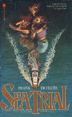 Sea Trial by Frank De Felitta