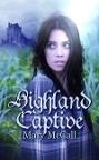 Highland Captive (Sisters by Choice, #1)