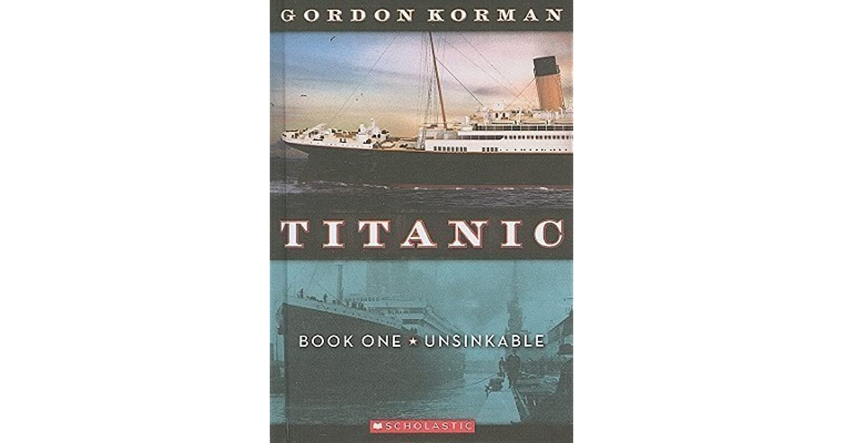 Ebook Unsinkable Titanic 1 By Gordon Korman