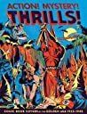 Action! Mystery! Thrills! by Greg Sadowski