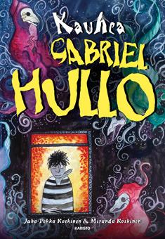 Kauhea Gabriel Hullo (Gabriel Hullo #1)