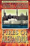 Fires of Alexandria (Alexandrian Saga, #1)