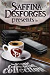 Saffina Desforges Presents....