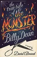 True Tale of the Monster Billy Dean
