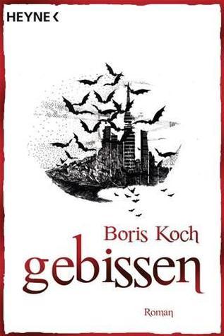 Gebissen by Boris Koch