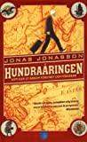 Hundraåringen som klev ut genom fönstret och försvann by Jonas Jonasson