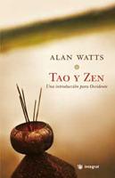 Tao y Zen: Una introducción para Occidente