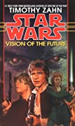 Vision of the Future (Star Wars: The Hand of Thrawn Duology, #2)