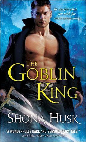 The Goblin King (Shadowlands, #1) by Shona Husk