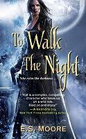 To Walk the Night (Kat Redding, #1)