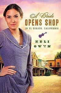 A Bride Opens Shop in El Dorado, California