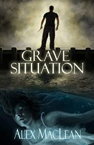 Grave Situation (Allan Stanton, #1)