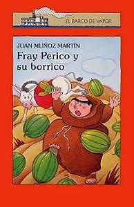 Fray Perico y su borrico (Fray Perico, #1)