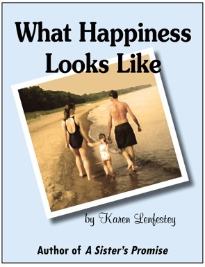 What Happiness Looks Like (Sisters Series, #2)