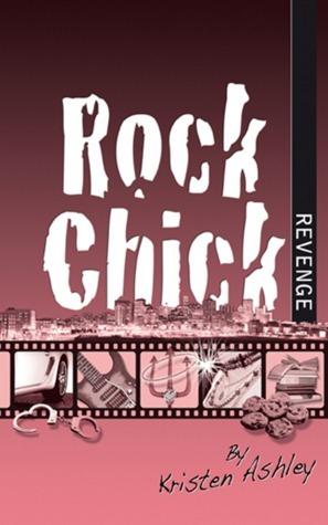 Rock Chick Revenge (Rock Chick, #5)